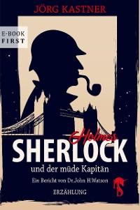 Cover Sherlock Holmes und der müde Kapitän