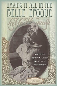 Cover Having It All in the Belle Epoque