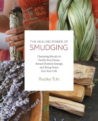 Cover Healing Power of Smudging