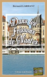 Cover Dans les frissons de Nantes
