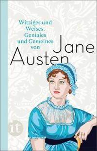 Cover Witziges und Weises, Geniales und Gemeines von Jane Austen