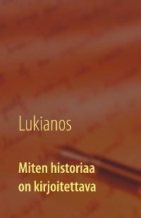 Cover Miten historiaa on kirjoitettava