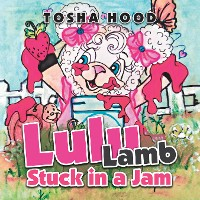 Cover Lulu Lamb Stuck in a Jam