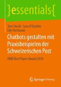 Cover Chatbots gestalten mit Praxisbeispielen der Schweizerischen Post