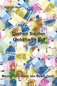 Cover Drehen Sie den Geldhahn auf