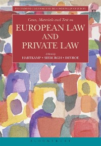 Cover Cases, Materials and Text on European Law and Private Law