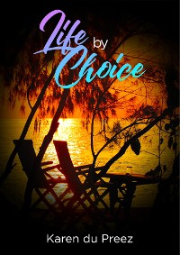 Cover Life by Choice