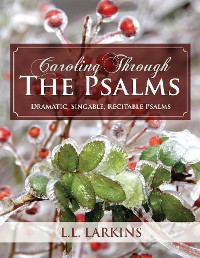 Cover Caroling Through the Psalms