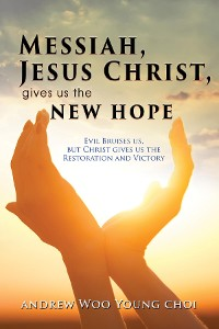 Cover Messiah, Jesus Christ, Gives Us the New Hope