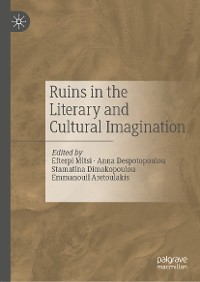 Cover Ruins in the Literary and Cultural Imagination