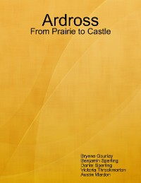 Cover Ardross: From Prairie to Castle