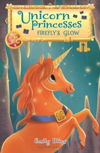 Cover Unicorn Princesses 7: Firefly's Glow