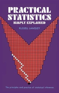 Cover Practical Statistics Simply Explained