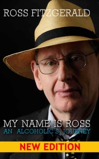 Cover My Name Is Ross: An Alcoholic's Journey