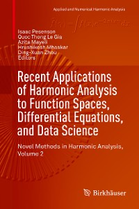Cover Recent Applications of Harmonic Analysis to Function Spaces, Differential Equations, and Data Science