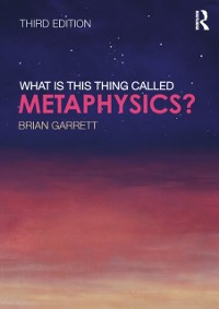 Cover What is this thing called Metaphysics?