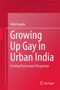 Cover Growing Up Gay in Urban India
