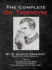 Cover The Complete Dr. Thorndyke, Volume 1