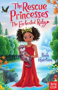 Cover The Rescue Princesses: The Enchanted Ruby