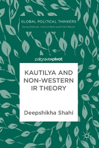 Cover Kautilya and Non-Western IR Theory