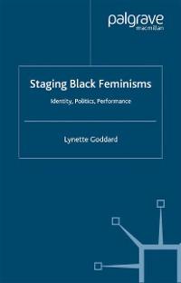 Cover Staging Black Feminisms