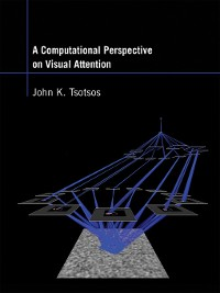 Cover A Computational Perspective on Visual Attention
