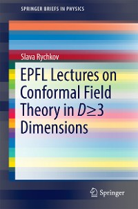 Cover EPFL Lectures on Conformal Field Theory in D ≥ 3 Dimensions