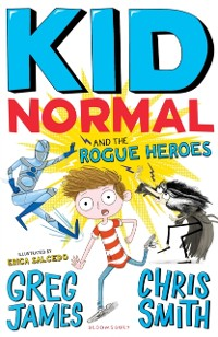 Cover Kid Normal and the Rogue Heroes: Kid Normal 2