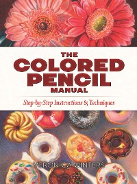 Cover The Colored Pencil Manual