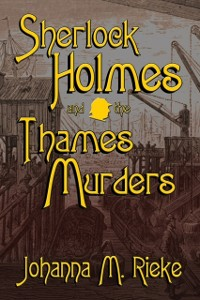 Cover Sherlock Holmes and the Thames Murders