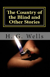 Cover The Country of the Blind and Other Stories