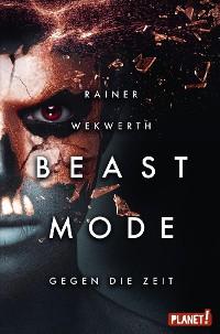 Cover Beastmode 2: Gegen die Zeit