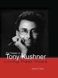Cover Theater of Tony Kushner