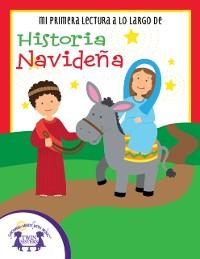 Cover Mi Primera Lectura a lo Largo de Historia Navidena