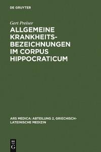 Cover Allgemeine Krankheitsbezeichnungen im Corpus Hippocraticum