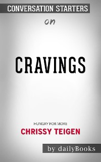 Cover Cravings: Hungry for More​​​​​​​ by Chrissy Teigen​​​​​​​ | Conversation Starters