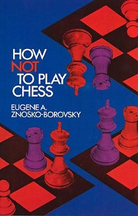 Cover How Not to Play Chess