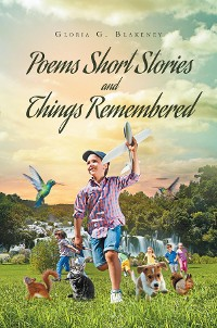 Cover Poems Short Stories and Things Remembered