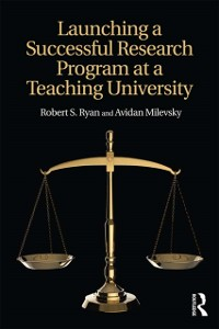 Cover Launching a Successful Research Program at a Teaching University