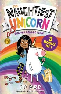 Cover Naughtiest Unicorn Bumper Collection (The Naughtiest Unicorn series)
