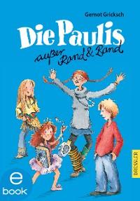 Cover Die Paulis außer Rand und Band