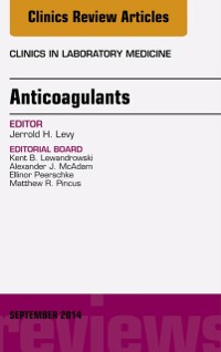 Cover Anticoagulants, An Issue of Clinics in Laboratory Medicine