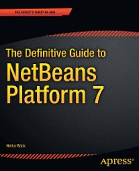 Cover The Definitive Guide to NetBeans™ Platform 7