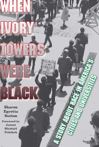 Cover When Ivory Towers Were Black