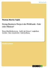 Cover Doing Business Project der Weltbank - Fakt oder Fiktion?