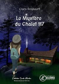 Cover Le mystère du chalet 117