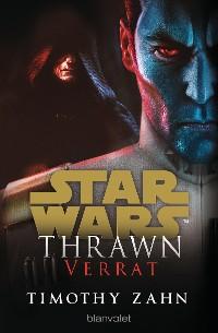 Cover Star Wars™ Thrawn - Verrat