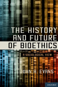 Cover History and Future of Bioethics