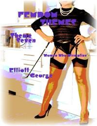 "Cover Femdom Themes - Theme Seven - ""Women Who Discipline"""