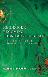 Cover Heidegger Becoming Phenomenological
